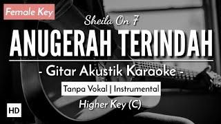 [Karaoke] Anugerah Terindah Yang Pernah Kumiliki - Sheila On 7 (Gitar Akustik) (Lirik)