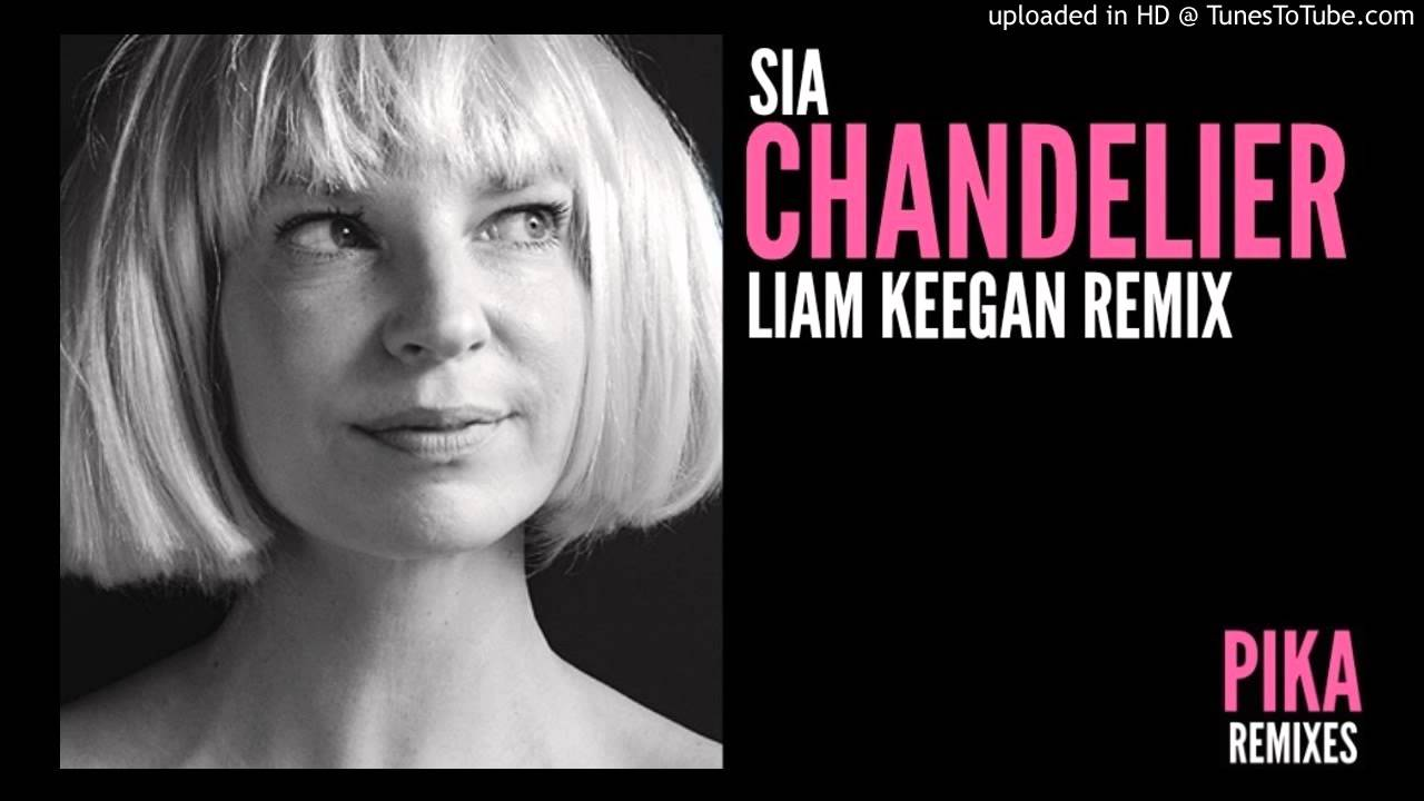Sia - Chandelier (Liam Keegan Radio Edit Remix) - YouTube