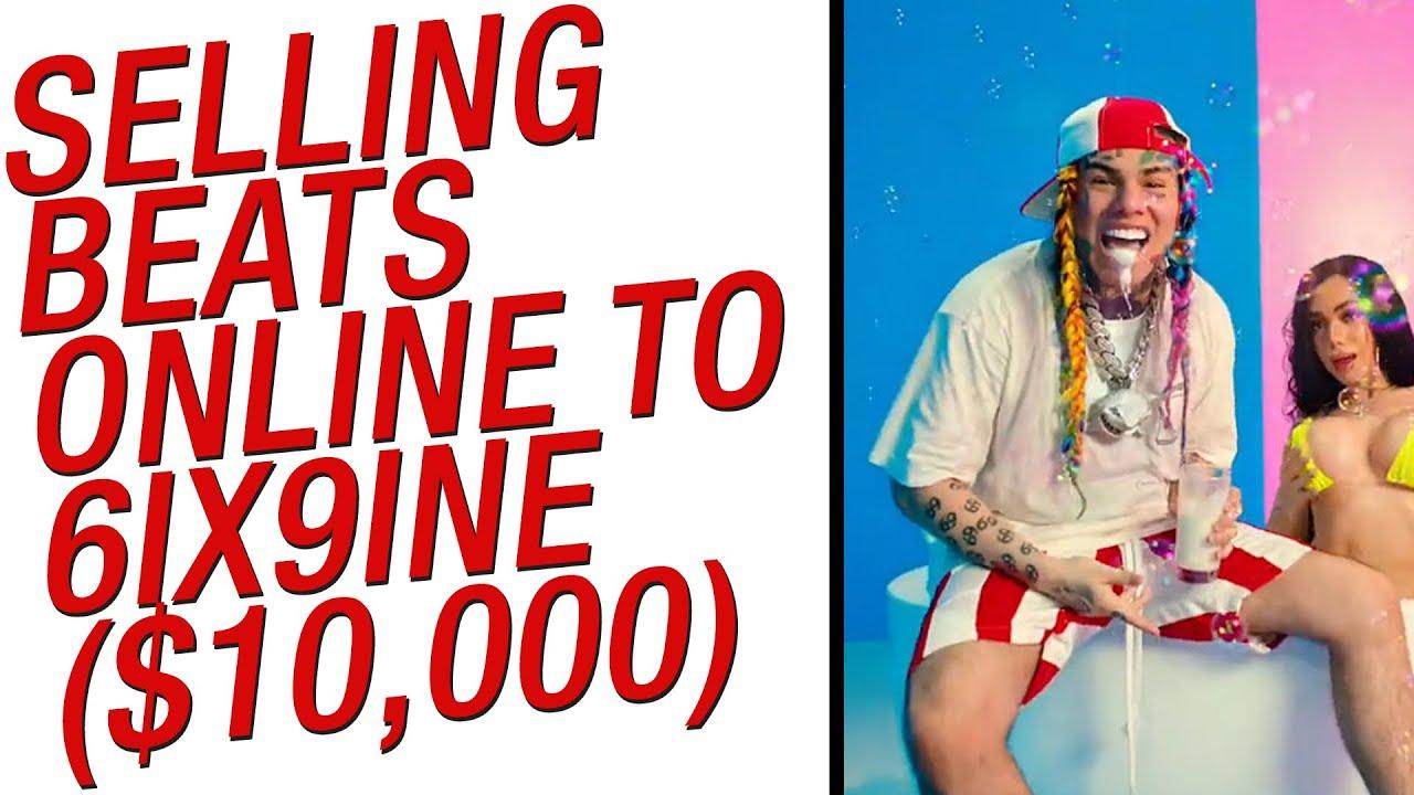 Selling Beats Online in 2020 to 6ix9ine!