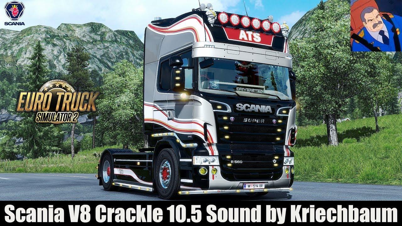 Scania V8 Crackle 10 5 Sound mod | ETS 2 mods