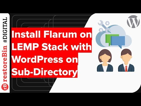 Install Flarum on LEMP Stack with WordPress on Sub-Directory