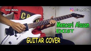 Baixar Mencari Alasan (EXIST) Guitar Cover Instrumental By:Hendar