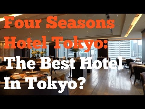 The Four Seasons Tokyo: Is This The Best Hotel In Tokyo?
