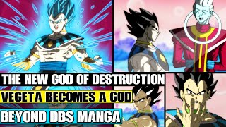 Beyond Dragon Ball Super: The NEW God Of Destruction Vegeta Is Born! Beerus Retires To Vegeta!