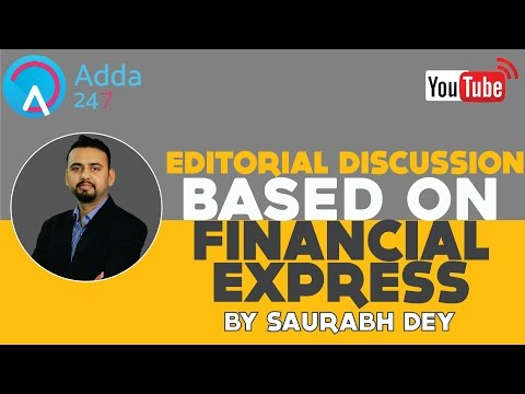 EDITORIAL DISCUSSION ON FINANCIAL EXPRESS- 23/01/2017