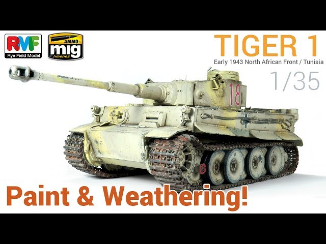 1/35 TIGER 1 (Rye Field Models) - Paint and Weathering / Pintado y Ensuciado