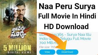 How To Download Naa Peru Surya Hindi Full Movie Dubbed
