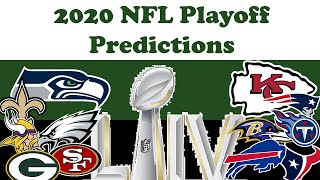 NFL Playoff Predictions 2020 - From Wildcard Weekend to SB LIV