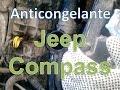 Cambio de Anticongelante Jeep Compass 2007