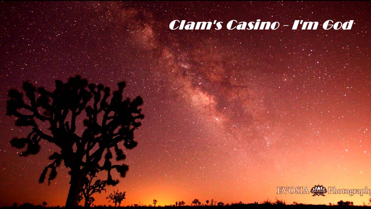 Im God Clams Casino