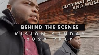 Behind The Scenes: VISION SUNDAY 2020 VLOG