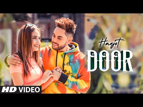 Door (Full Song) Harjot, Mannat Noor | Gurmeet Singh | Vinder Nathu Majra | Latest Punjabi Song 2019