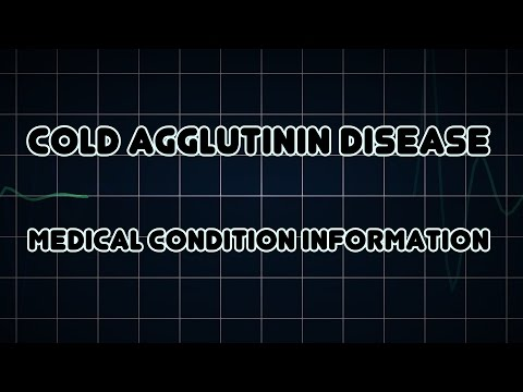 Cold agglutinin disease (Medical Condition)