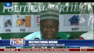 Coalition Of Political Parties Joins Call For  Restructuring