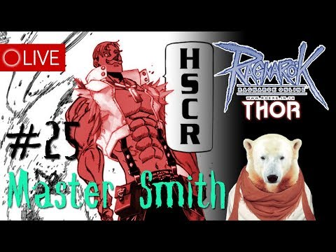 [LIVE]  ROEXE : Master Smith #25 SV.Thor