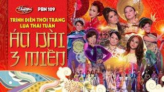 Trình diễn Fashion Show Áo Dài 3 Miền / PBN 109