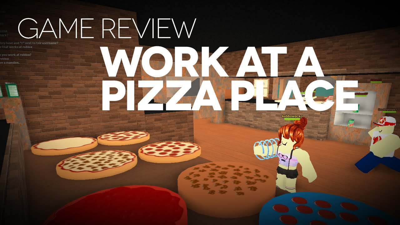 Work At A Pizza Place Game Review Youtube