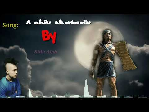 KiDO ALPH- A'chik Matgrik(Lyrics Video) Garo Rap Song.