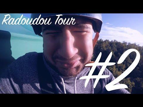 RADOUDOU TOUR #2 - LE SAUT DE L'ANGE