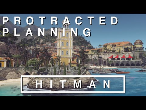 Protracted Planning (Hitman - Sapienza Playthrough - PC)