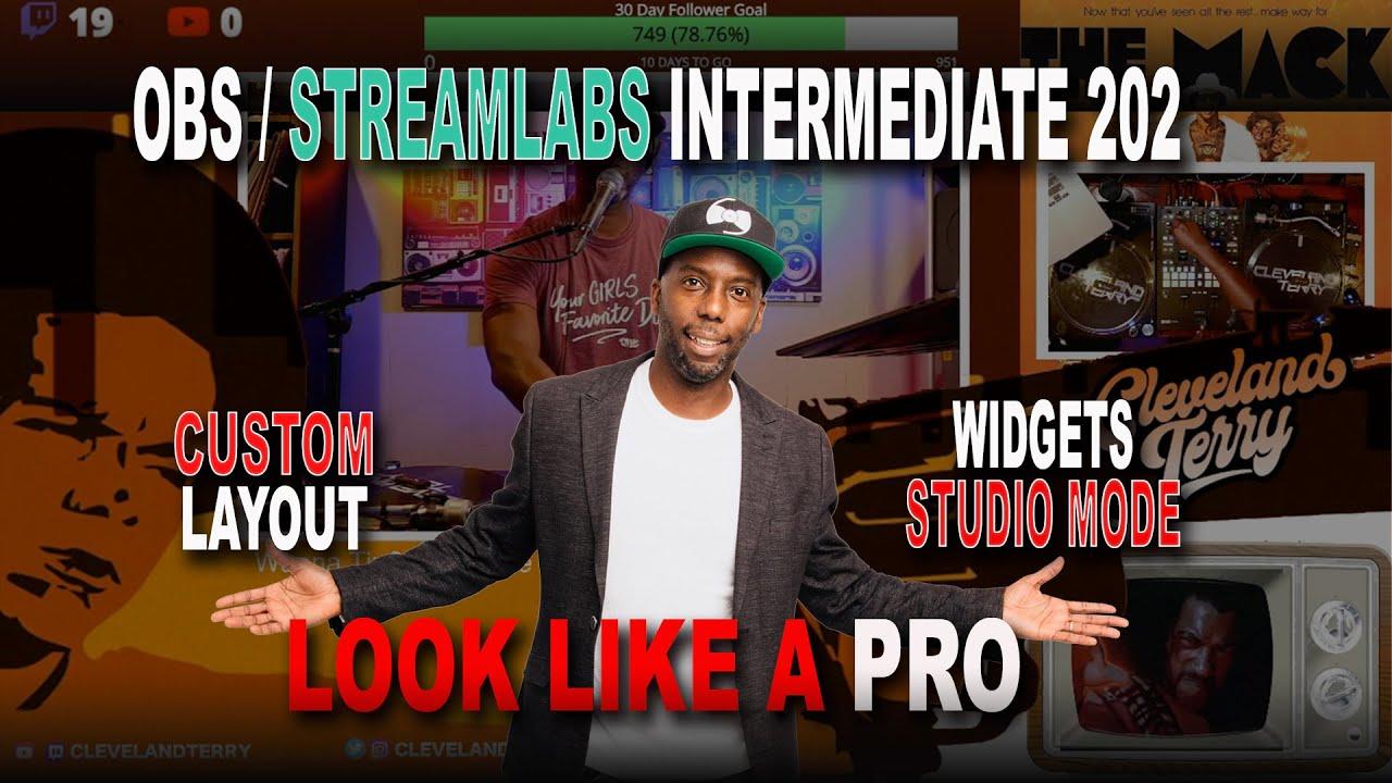 Use Twitch like a Pro - OBS & Streamlabs 202 For DJs - Multiple Scenes, SLOBS Widgets, Studio Mode