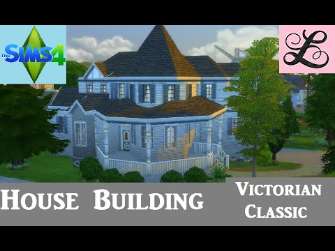 The sims 4 house building victorian classic youtube for Classic house sims 4