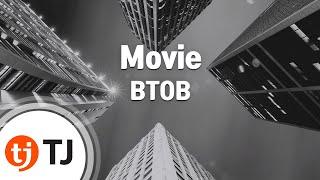 [TJ노래방] Movie - BTOB / TJ Karaoke