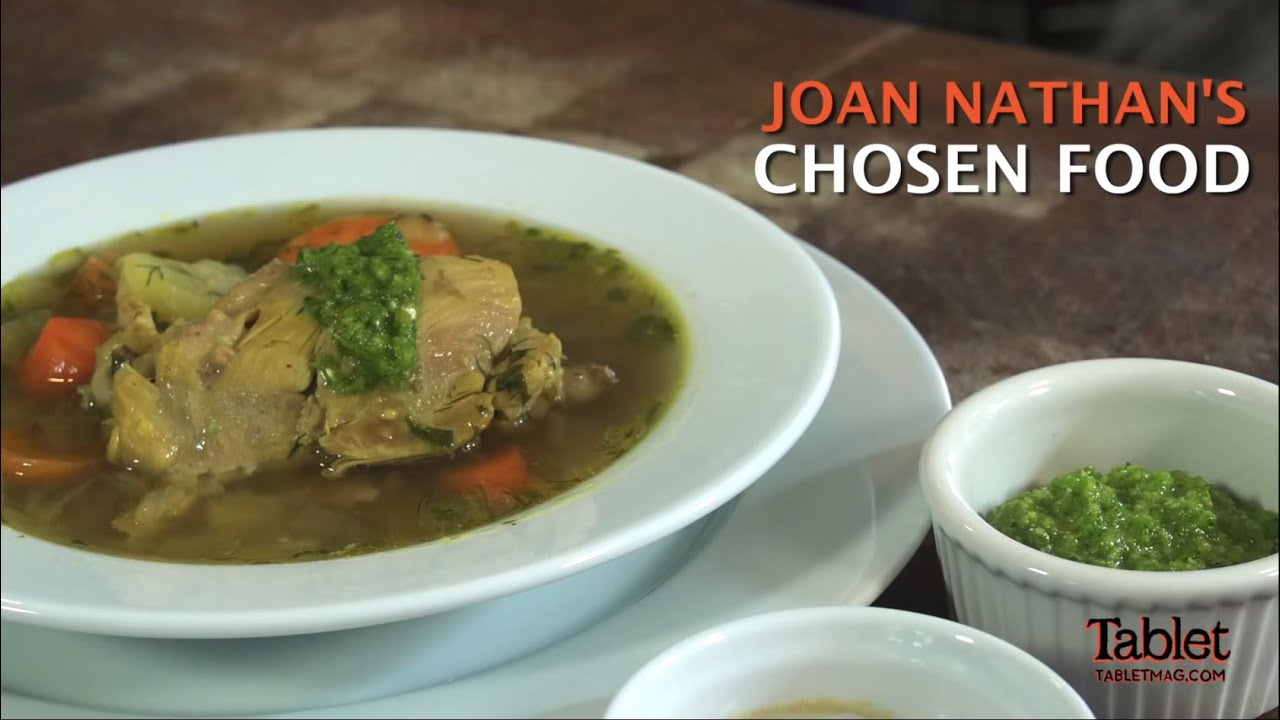 Joan Nathan's Chosen Food: Yemenite Chicken Soup