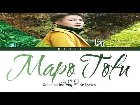 Lay (레이) – Mapo Tofu (Color Coded Lyrics/Eng/Pt-Br)