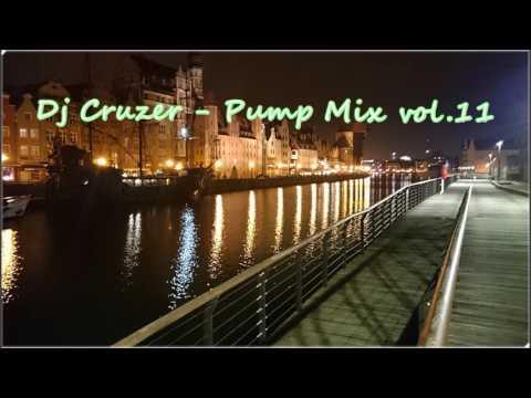 Dj Cruzer - Pump Mix vol.11