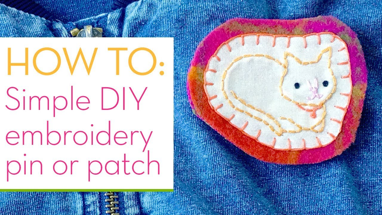How To Turn Hand Stitched Embroidery Into A Pin Or Patch Simple Step By Step Diy Youtube