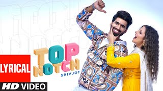 Top Notch (Full Lyrical Song) Shivjot Ft Gurlej Akhtar | Latest Punjabi Songs 2020