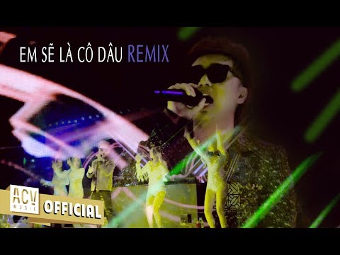 Em Sẽ Là Cô Dâu Remix | Bản Remix Cực Phiêu 2019 | Minh Vương M4U