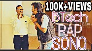 BTech || Guru || Latest Hindi Rap song 2017 ||