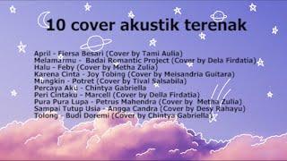 10 Cover Akustik Lagu Terbaik untuk didengar