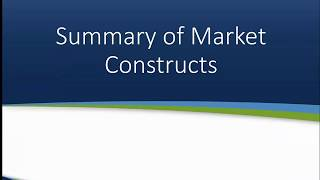Summary: Different Types of Market Constructs