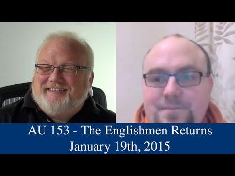 AU 153 - The Englishmen Returns