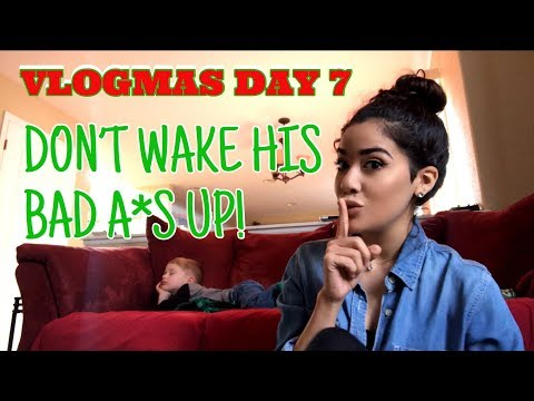 DONT WAKE HIS BAD A*S UP! | VLOGMAS DAY 7