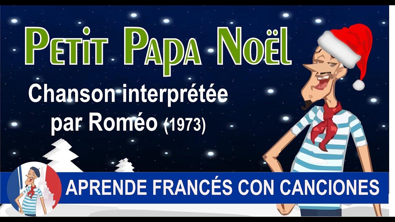 Petit Papa Noël Canción De Navidad Con Subtítulos En Francés