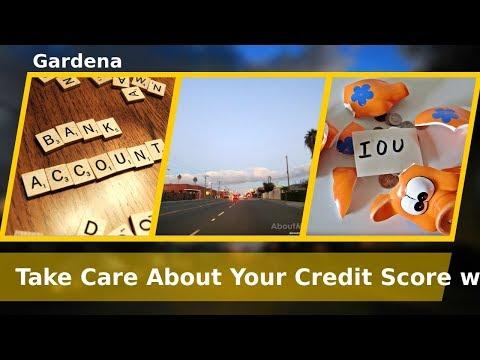 Gardena California Best Credit Experts Improve your credit score Credit Score