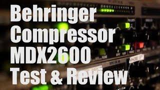 Video Behringer MDX2600 Compressor Review download MP3, 3GP, MP4, WEBM, AVI, FLV Juni 2018