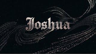 Joshua | Crossing Over