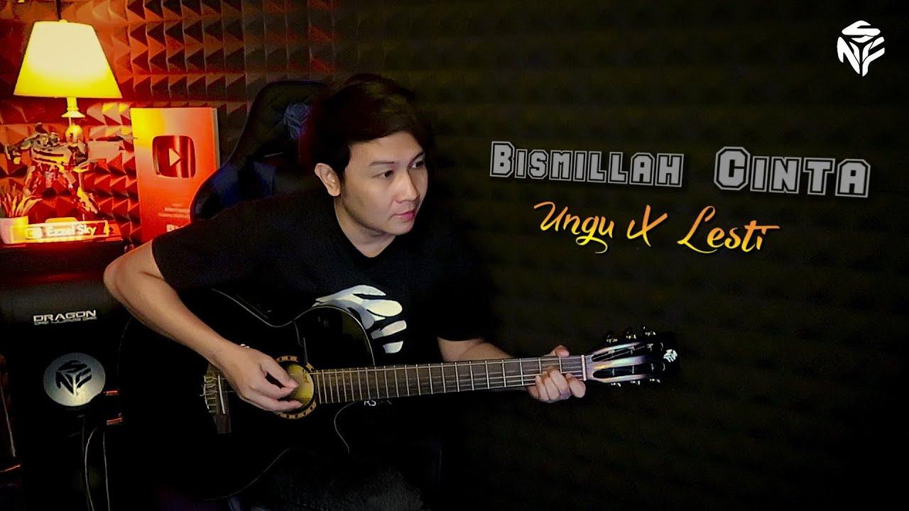 Bismillah Cinta - Ungu X Lesti - Nathan NFS - Ngancurin Gitar wkwkwk