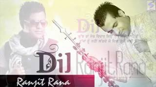 Ranjit Rana || Dil || Rukhan Nu || Official Full HD Video || Latest Brand Punjbai New Song -2014