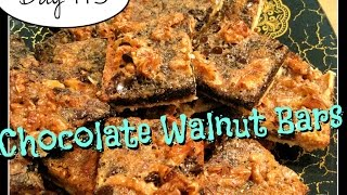 Chocolate Walnut Bars Recipe [day 115]