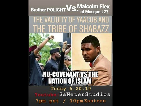 bro.-polight-vs.-malcolm-flex-of-mosque#27-the-validity-of-yaacub-&-the-tribe-of-shabazz.