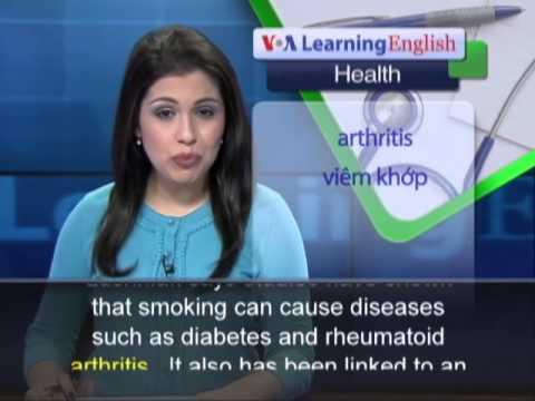 Phát âm chuẩn cùng VOA - Anh ngữ đặc biệt: Smoking Worse Than Thought (VOA-Health Rep)