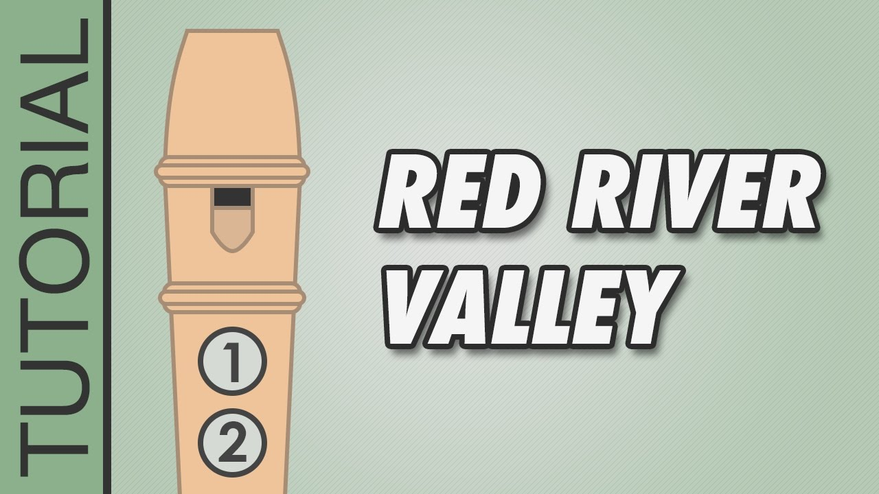 Red River Valley - Recorder Notes Tutorial - Easy Songs