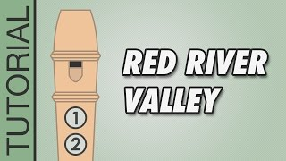 HOW TO PLAY the Recorder: Red River Valley