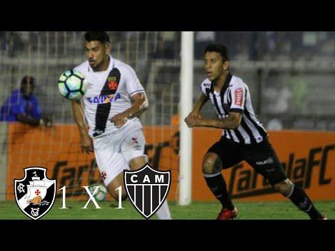 Vasco 1 X 1 Atlético-MG (HD ) Melhores Momentos E Gols ( Brasileirão ) 15/11/2017